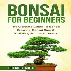 Bonsai for Beginners Audiobook