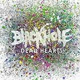 Blackhole Dead Hearts