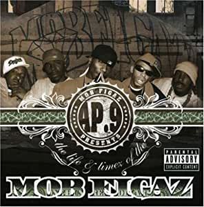 AP.9, Mob Figaz - AP.9 Presents The Life And Times Of The Mob Figaz