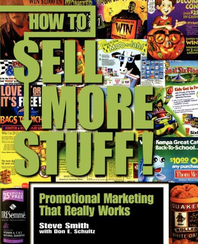 How to Sell More Stuff!: Promotional Marketing That Really Works