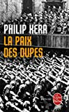PAIX DES DUPES (LA)