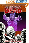 The Walking Dead, Vol. 10: What We Be...