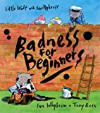 img - for Badness for Beginners: Complete & Unabridged book / textbook / text book