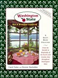 Washington State Bed and Breakfast Cookbook (Peppermint Press B  &  B Cookbook Series)