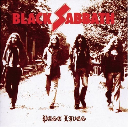 Black Sabbath - Past Lives (Disc 1) - Zortam Music