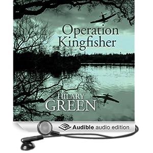 Operation Kingfisher (Unabridged)