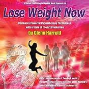 Lose Weight Now   [Glenn Harrold]