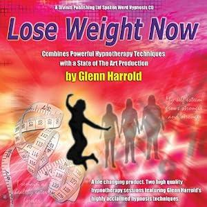 Lose Weight Now | [Glenn Harrold]