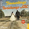 Timmerbergs Beziehungs-ABC Hörbuch von Helge Timmerberg, Wolfgang Neumann Gesprochen von: Herbert Schäfer