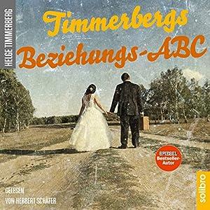 Timmerbergs Beziehungs-ABC Hörbuch