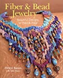 img - for Fiber & Bead Jewelry: Beautiful Designs to Make & Wear book / textbook / text book