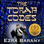 The Torah Codes | Ezra Barany