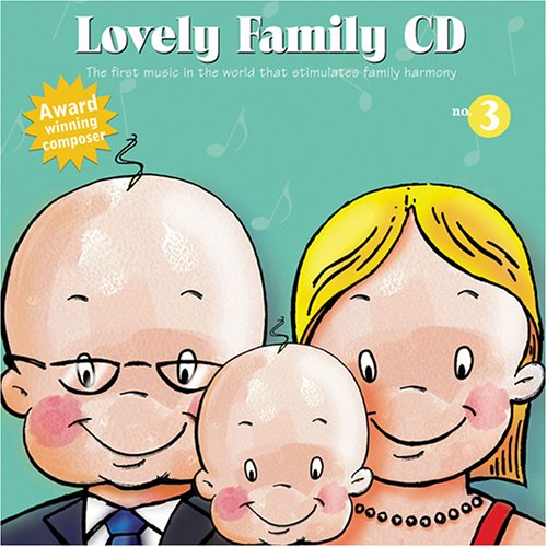 Lovely Baby Music presents...Lovely Family CD No.3