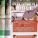 Investment Bible: 2 Manuscripts: Simple and Effective Strategies for a Successful Real Estate Business+ Strategies to Turn Ugly Duckling Houses to Beautiful Wealth Producing Swans Audiobook by Alex Johnson Narrated by Pete Beretta