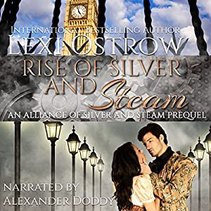 Rise of Silver and Steam Audiobook