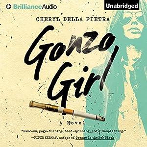 Gonzo Girl Audiobook
