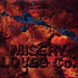Not Like Them By Misery Loves Co. (1997-09-29)