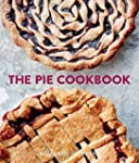 The Pie Cookbook: Delicious Fruit, Sp...