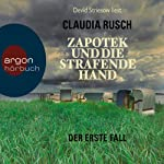 Zapotek und die strafende Hand | Claudia Rusch