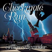 Checkmate Run (       UNABRIDGED) by Allan Alexander Narrated by Stefan Rudnicki