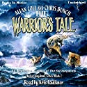 The Warrior's Tale: The Far Kingdoms, Book 2 (       UNABRIDGED) by Allan Cole, Chris Bunch Narrated by Kris Faulkner