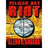 PELICAN BAY RIOT (Hell on Earth)