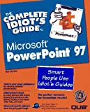 echange, troc  - The Complete Idiot's Guide to Microsoft Powerpoint 97