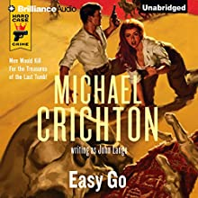 Easy Go (       UNABRIDGED) by Michael Crichton, John Lange Narrated by Christopher Lane