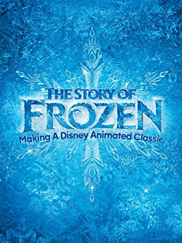 The Story of Frozen: Making a Disney Animated Classic (Disney Movies Classics compare prices)