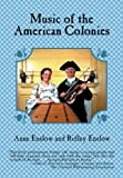 img - for By Anne Enslow Music of the American Colonies [Audio CD] book / textbook / text book