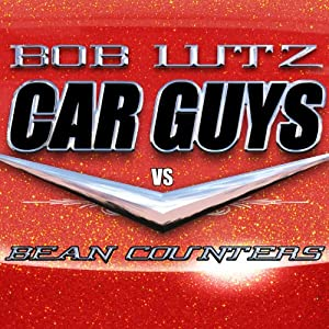 Car Guys vs. Bean Counters Audiobook