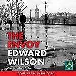 The Envoy | Edward Wilson