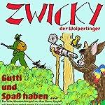 Zwicky der Wolpertinger | Gerhard Acktun