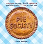 Pie Society: Traditional Savoury Pies...