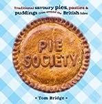Pie Society: Traditional Savoury Pies...