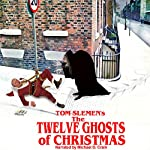 The Twelve Ghosts of Christmas | Tom Slemen