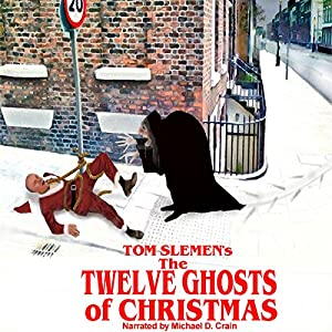 The Twelve Ghosts of Christmas Audiobook