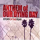 Anthem of Our Dying Day
