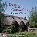 Death in the Cotswolds Audiobook by Rebecca Tope Narrated by Caroline Lennon