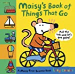 Maisy's Book of Things that Go: A Mai...