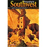 A Guide to the Natural Landmarks of Colorado & New Mexico: 3 (Photographing the Soutwest)by Laurent Martres