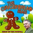 The Gingerbread Man Hörbuch von Mike Bennett Gesprochen von: Rik Mayall