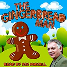 The Gingerbread Man Audiobook by Mike Bennett Narrated by Rik Mayall