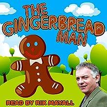 The Gingerbread Man | Livre audio Auteur(s) : Mike Bennett Narrateur(s) : Rik Mayall