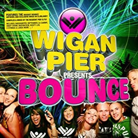 Wigan Pier Presents Bounce Part 2 Mixed by Nitra-M