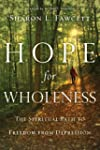 Hope for Wholeness: The Spiritual Pat...