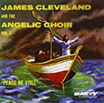 James Cleveland and the Angelic Choir...