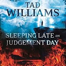 Sleeping Late on Judgement Day: Bobby Dollar 3 (       UNABRIDGED) by Tad Williams Narrated by Tim Flavin