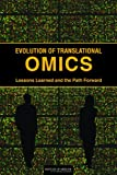 img - for Evolution of Translational Omics:: Lessons Learned and the Path Forward book / textbook / text book