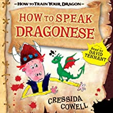 How to Speak Dragonese Audiobook by Cressida Cowell Narrated by David Tennant